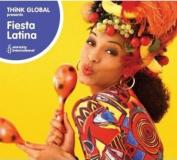 Think Global Presents Fiesta Latina [Slipcase]