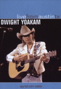 Dwight Yoakam - Live from Austin, Texas [Region 1]