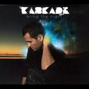 Bring the Night [Digipak] *