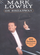 Mark Lowry On Broadway [Region 1]