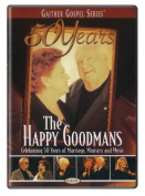 The Happy Goodmans' 50 Years