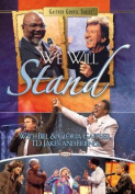 We Will Stand - With Bill & Gloria Gaither [Region 1]