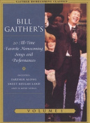 Bill Gaither's 20 All-Time Favorite Homecoming Songs and Performances [Regions 1,4]