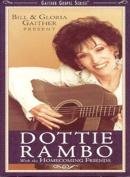 Dottie Rambo - Bill & Gloria Gaither Present Dottie Rambo with the Homecoming Friends [Region 1]