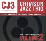 King Crimson Songbook, Vol. 2 [Digipak] *