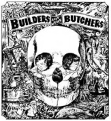 The Builders and the Butchers [Digipak] *