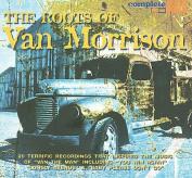 Roots of Van Morrison [Snapper UK] [Digipak]