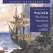 Opera Explained - An Introduction to Wagner