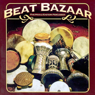 Beat Bazaar: Fine Middle Eastern Percussion