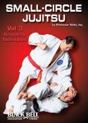 Small-Circle Jujitsu, Vol. 3 [Region 1]