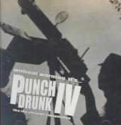 Punch Drunk, Vol. 4