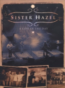 Sister Hazel - A Life in the Day [Region 1]