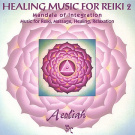 Healing Music for Reiki, Vol. 2