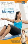Stott Pilates - Essential Matwork 3rd Edition [Region 1]