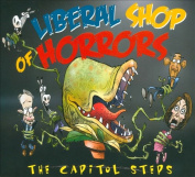 Liberal Shop of Horrors [Digipak]