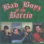 Bad Boyz of the Barrio [Parental Advisory]