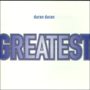 Greatest Hits Duran Duran