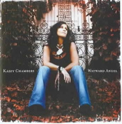 Kasey Chambers Wayward Angel