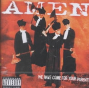 We Have Come for Your Parents [Parental Advisory]