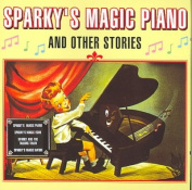 Sparky's Magic Piano And Other Stories *