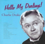 Hello My Darlings! The Best of Charlie Drake