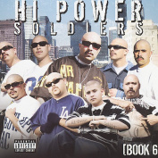 Hi Power Soldiers: Book 6 [Parental Advisory]