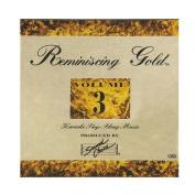 Reminiscing Gold, Vol. 3