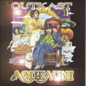 Aquemini [Parental Advisory]