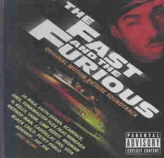 The Fast and The Furious [Soundtrack (Explicit)]