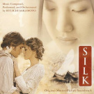Silk [Original Motion Picture Soundtrack]