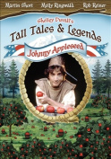Shelley Duvall's Tall Tales and Legends - Johnny Appleseed [Region 1]