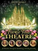 Shelley Duvall's Faerie Tale Theatre [Region 1]