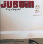 Justin: Unplugged *