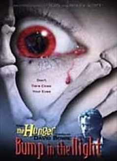 The Hunger - Bump in the Night movie