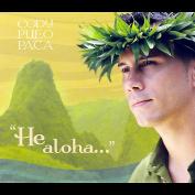 He Aloha [Digipak] *