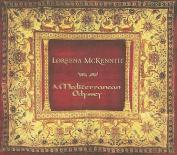 A Mediterranean Odyssey [Slipcase]