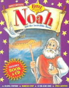 Noah and the Incredible Flood [With Book] [Audio]