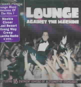 Lounge Against the Machine [Parental Advisory]
