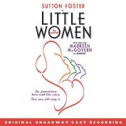 Little Women [Original Broadway Cast Recording]