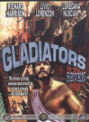 Gladiators Seven [Region 1]
