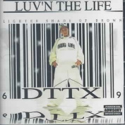 Luv'n the Life [Parental Advisory]