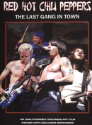Red Hot Chilli Peppers The Last Gang In Town  DELETED