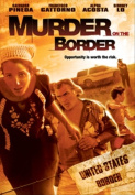 Murder on the Border [Region 1]