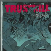Takeover: The Trustkill Compil