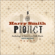 The Harry Smith Project : The Anthology of American Folk Music Revised [Box]