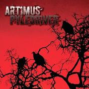 Artimus Pyledriver [Parental Advisory]