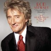 Rod Stewart Great American Songbook Volume