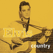 Elvis Country [2006 Compilation]