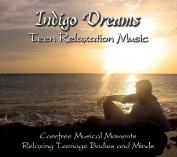 Indigo Dreams Teen Relaxation Music