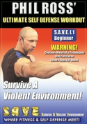 Phil Ross: Ultimate Self Defense Workout